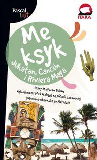 Meksyk.Jukatan, Cancuń i Riviera Maya