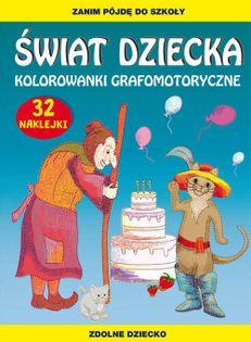 Świat dziecka Kolorowanki grafomotoryczne Guzowska Beata, Zakierska Tina