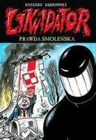 Likwidator T.11 Prawda smoleńska Ryszard Dąbrowski