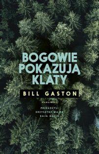 Bogowie pokazują klaty Gaston Bill