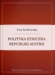 Polityka etniczna Republiki Austrii Ewa Godlewska