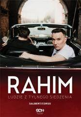 """Rahim. Ludzie z tylnego siedzenia Sebastian """"Rahim"""" Salbert, Przemysław Corso"""