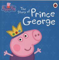 Peppa Pig - Mini Book - The Story of Prince George