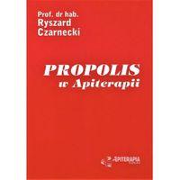 """KSIĄŻKA """"Propolis w Apiterapii"""""""