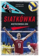 Siatkówka. Mistrzowska gra Jarosław Kaczmarek, Frycz Wicha