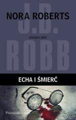In Death. Echa i śmierć J.D. Robb