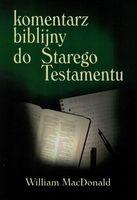 Komentarz Biblijny do Starego Testamentu - William MacDonald - oprawa twarda