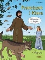 Franciszek i Klara. Historia z Asyżu Toni Matas