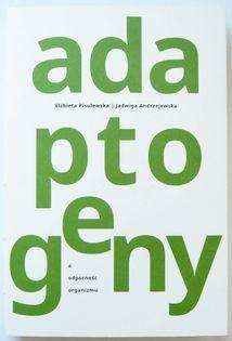 Książka - Zioła adaptogenne, Adaptogeny - a odporność organizmu.