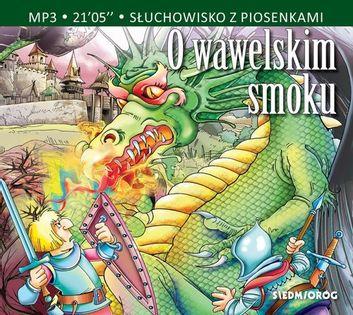 O wawelskim smoku Michałowska Aleksandra