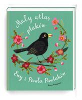Książeczka Mały Atlas Ptaków Ewy i Pawła Pawlaków