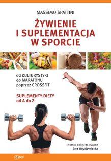 Żywienie i suplementacja w sporcie Spattini Massimo