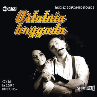 Ostatnia brygada Dołęga-Mostowicz Tadeusz
