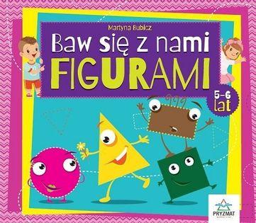 Baw się z nami figurami 5-6 lat / Pryzmat Bubicz Martyna