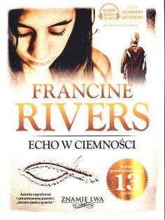 Echo w ciemności Tom II Znamię lwa Rivers Francine