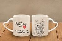 """West Highland White Terrier - kubek serce z wizerunkiem psa i napisem """"Good morning and love."""" Wysokiej jakości kubek ceramiczny"""
