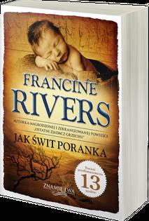 Jak świt poranka Znamię lwa Tom III - Francine Rivers - oprawa miękka