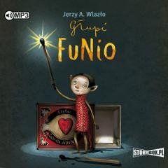 Głupi Funio audiobook Jerzy A. Wlazło