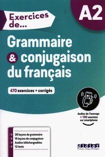 Exercices de Grammaire & conjugaison du francais A2 Glaud Ludivine, Lannier Muriel, Loiseau Yves