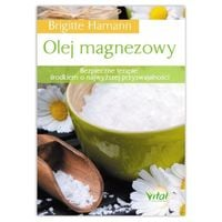 Olej magnezowy. Brigitte Hamann