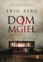 Dom mgieł Eric Berg