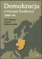 Demokracja w Europie Środkowej 1989-99 Justyna Miklaszewska