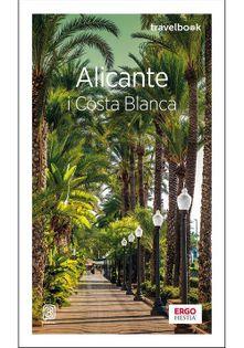 Alicante i Costa Blanca Travelbook Zaręba Dominika