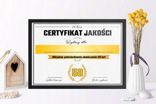 Śmieszny PREZENT na 50tkę, 50 urodziny, Certyfikat na Prezent na Arena.pl