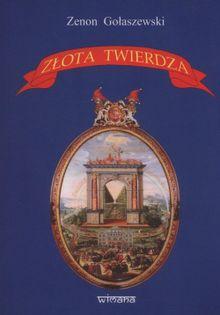 Złota twierdza Gołaszewski Zenon