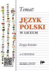 Język Polski w Liceum nr.1 2015/2016 praca zbiorowa