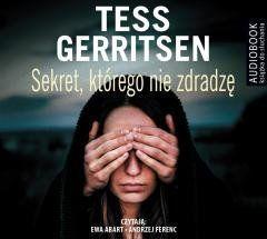 Sekret, którego nie zdradzę. Audiobook Tess Gerritsen