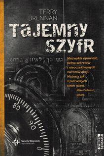 Tajemny szyfr - Terry Brennan - Niezwykła historia pełna sekretów i nieoczekiwanych zwrotów sytuacji