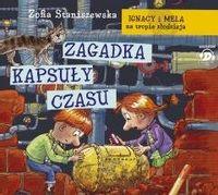 Ignacy i Mela na tropie...Zagadka kapsuły czasu CD Zofia Staniszewska, Artur Barciś