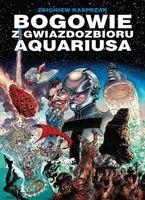 Bogowie z gwiazdozbioru Aquariusa