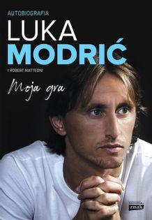 Moja gra Autobiografia Modric Luka, Matteoni Robert