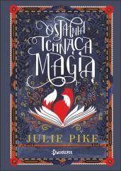 Ostatnia Tchnąca Magią Julie Pike, Maciej Nowak