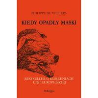 Książka Kiedy opadły maski Philippe de Villiers