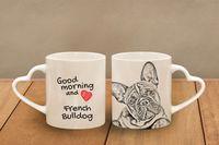 """Buldog francuski - kubek serce z wizerunkiem psa i napisem """"Good morning and love..."""". Wysokiej jakości kubek ceramiczny."""