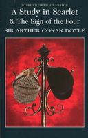 A Study in Scarlet & The Sign of the Four Doyle Arthur Conan