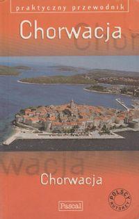 Praktyczny przewodnik Chorwacja praca zbiorowa