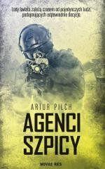 Agenci szpicy Artur Pilch