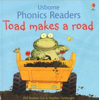 Usborne Phonics Readers - Toad makes a road