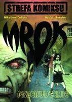 Strefa Komiksu T.1 Mrok: Przebudzenie Robert Zaręba, Nikodem Cabała
