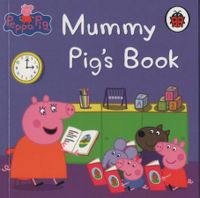 Peppa Pig - Mini Book - Mummy Pig's Book