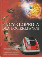 Encyklopedia dla dociekliwych 5000 informacji praca zbiorowa
