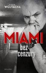 """""""Miami"""" bez cenzury Anna Wojtacha"""
