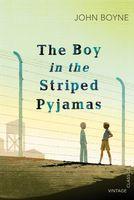 The Boy in the Striped Pyjamas Boyne John