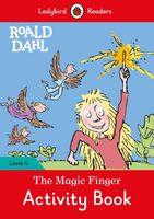 Roald Dahl: The Magic Finger Activity Book - Ladybird Readers Level 4 Dahl