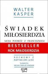 Świadek miłosierdzia Walter Kasper