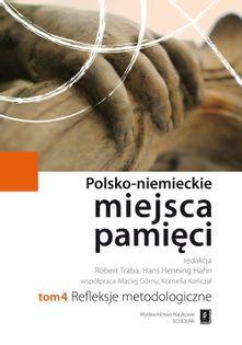 Polsko-niemieckie miejsca pamięci Tom 4